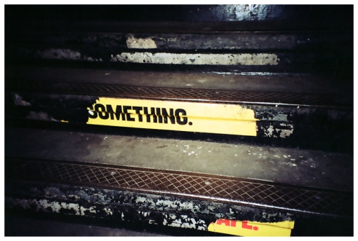 Something, Stairs, Subway, Mar13