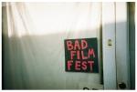 Bad Film Fest, Williamsburg,Apr14